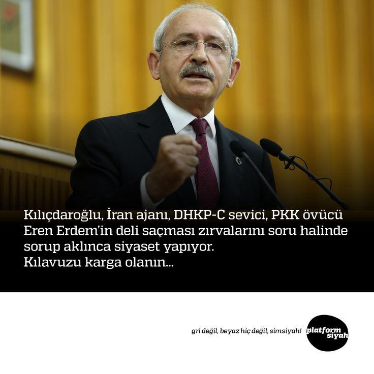 Kılıçdaroğlu, İran ajanı, DHKP-C sevici, PKK övücü Eren Erdem'in deli saçması zırvalarını soru halinde sorup aklınca siyaset yapıyor. Kılavuzu karga olanın...