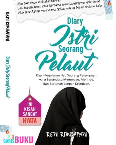 Diary Istri Seorang Pelaut Kisah Perjalanan Hati Seorang Perempuan Yang Senantiasa Menunggu Merindu Dan Bertahan Dengan Kesetiaan Buku Novel Diary Istri Seorang Pelaut