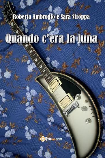 Genere: Romanzo | Formato: E-book e Cartaceo | Prezzi: E-book 1.99 € /Cartaceo 21.90 € | Sito Autrici: http://quandoceralaluna.tumblr.com/