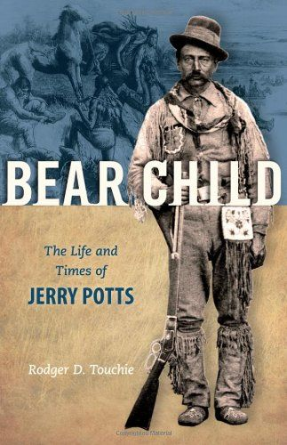 Bear Child: The Life and Times of Jerry Potts by Rodger D... https://www.amazon.ca/dp/1894384636/ref=cm_sw_r_pi_dp_x_QYe3ybM4FFQHE