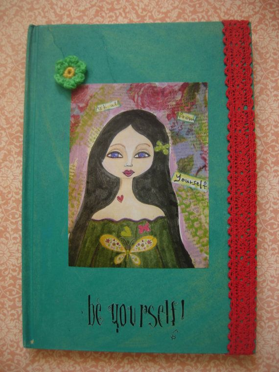 Be Yourself  mixed media art journal / notebook/ by eltsamp, $38.00