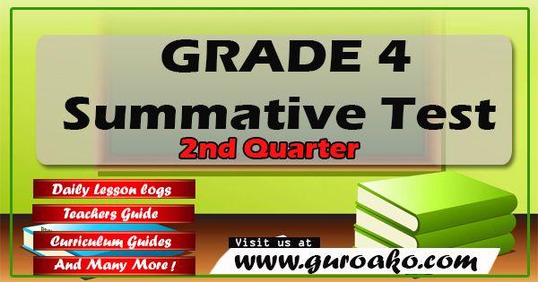 Grade 4 2nd Quarter Summative Test - Guro ako