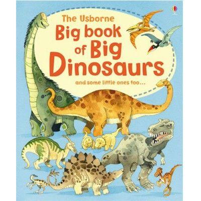 Usborne Big book of big dinosaurs - Sunnyside