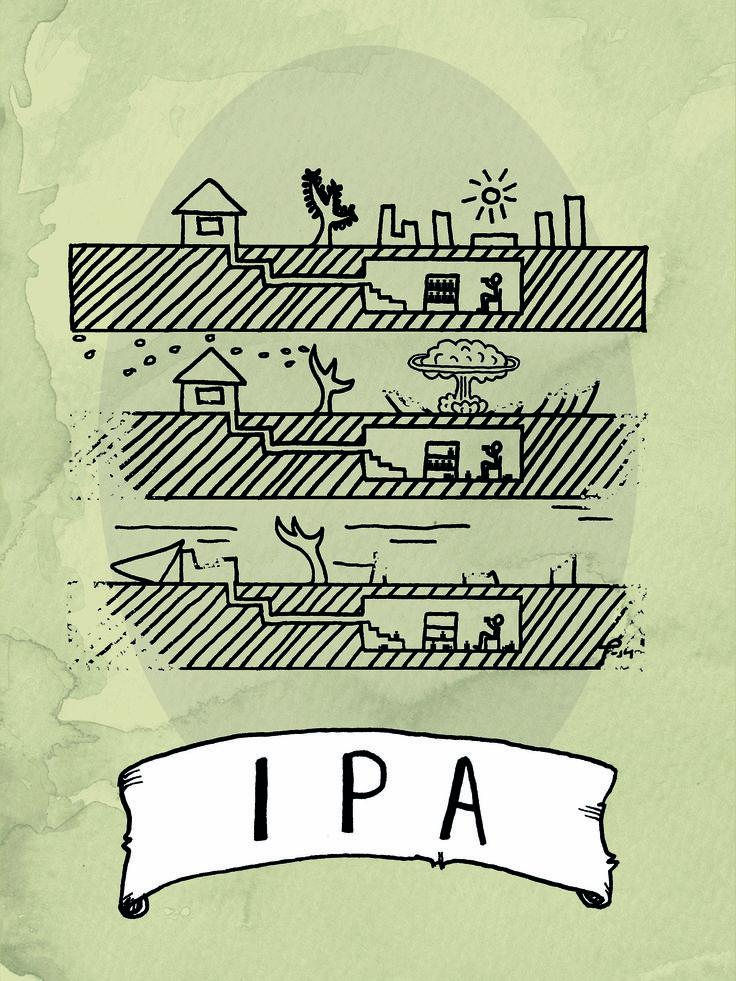"""IPA, Jimmy Jensen (bryggare) och Linda Pedersen (formgivare), Malmö 2014. """"Etiketten speglar hobbybryggeriets namn 'Bomb shelter brewery', som kommer från att ölen bryggs i ett skyddsrum i Malmö. Skyddsrummet förde tankarna till världskrig och apokalyps och utefter detta tema skapades etiketten."""""""