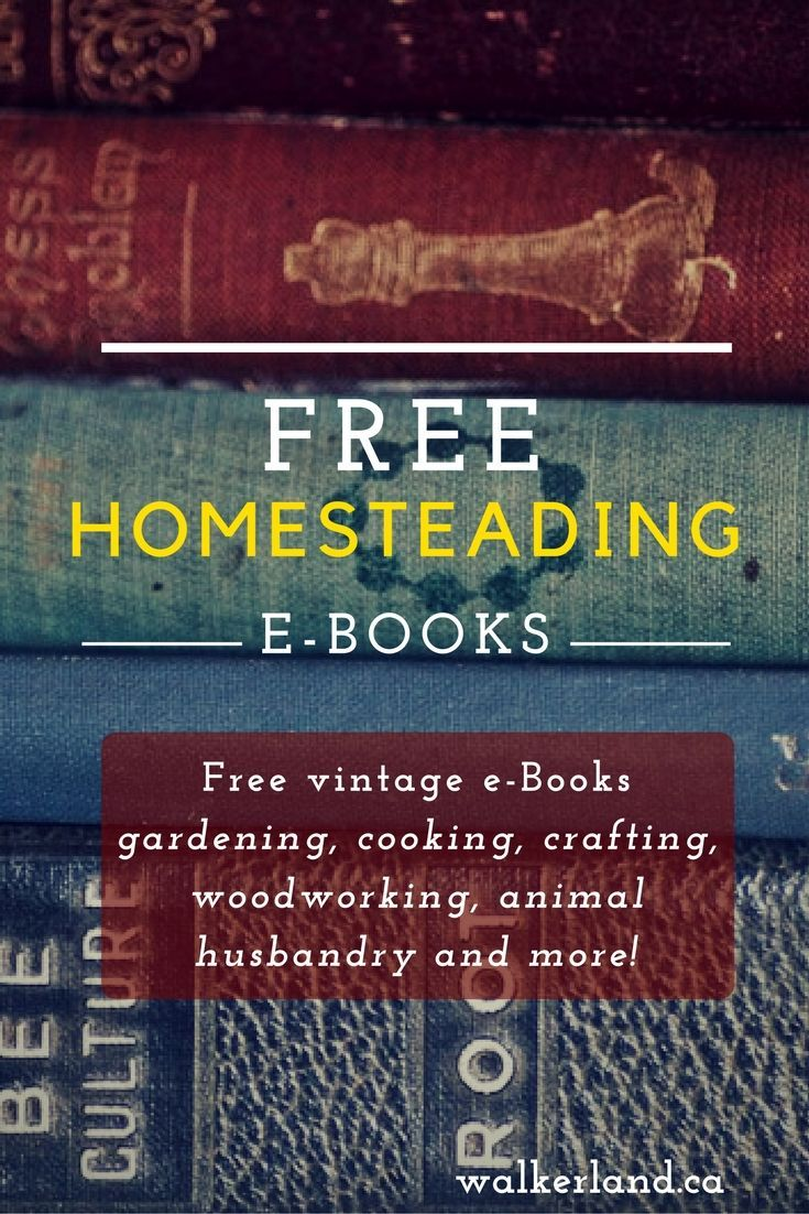 Free Classic homesteader e-books (PDF format). a compilation of books for you to browse at your leisure. These are simple PDF's, and there is no cost to access them. These old collections cover a wide range of topics; gardening, animal husbandry, baking, preserving, crafting, woodworking and more! Slip back in time and enjoy some vintage wisdom.