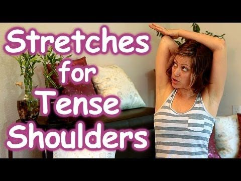 Stretches for Tense shoulders