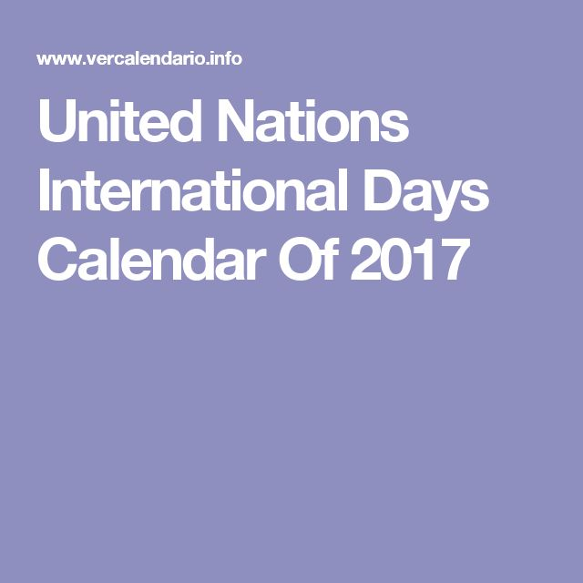 United Nations International Days Calendar Of 2017