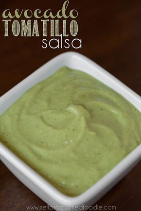 Avocado Tomatillo Salsa   Self Proclaimed Foodie - easy to make and a delicious use of tomatillos