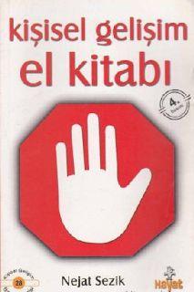 Epub Kitap Evi: NEJAT SEZIK KIŞISEL GELIŞIM EL KITABI