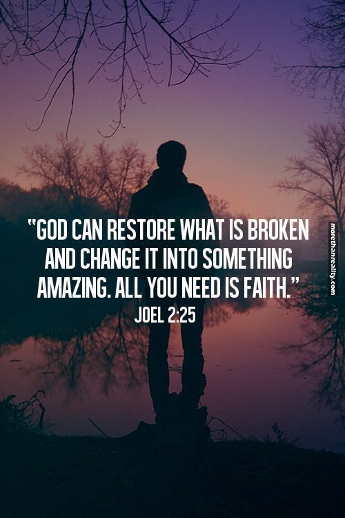 God can restore what is broken....
