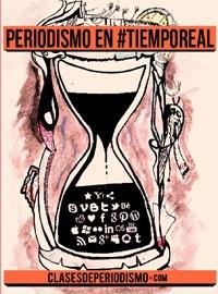 #Periodismo en Tiempo Real. Experiencias de periodistas y usos de redes sociales para su labor diaria #eBook