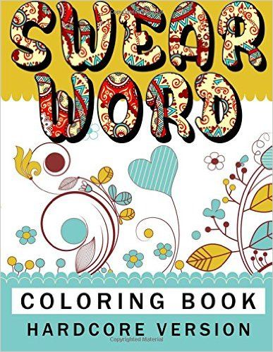 Amazon Swear Word Coloring Book Hardcore Version Relaxation Series Volume 11