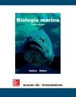 Biología marina / Peter Castro, Michael E. Huber ; apéndices a la edición española José Manuel Viéitez Martín. -- 6ª ed. -- Madrid : McHGraw-Hill, 2007