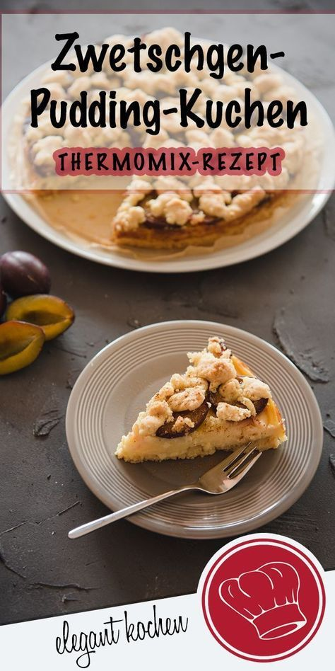 Schneller Kuchen Mit Zwetschgen Pudding Und Streuseln Aus Dem