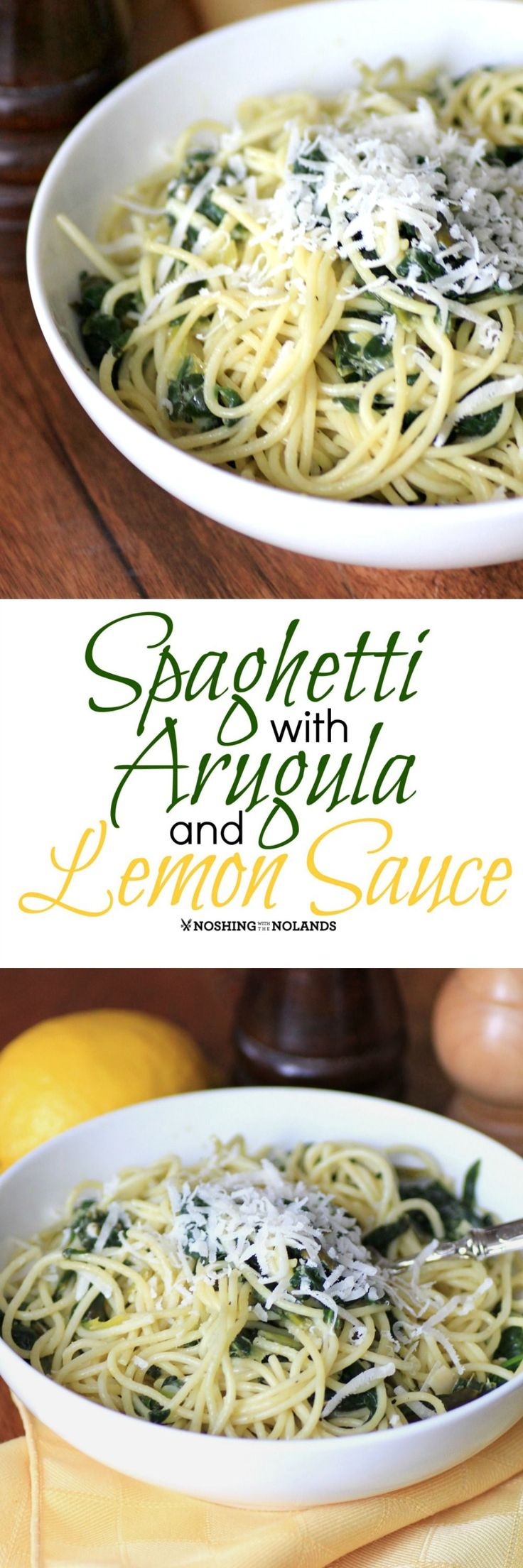 Spaghetti with Arugula and Lemon Sauce from Noshing With The Nolands is a fresh pasta dish filled with delicious flavor!