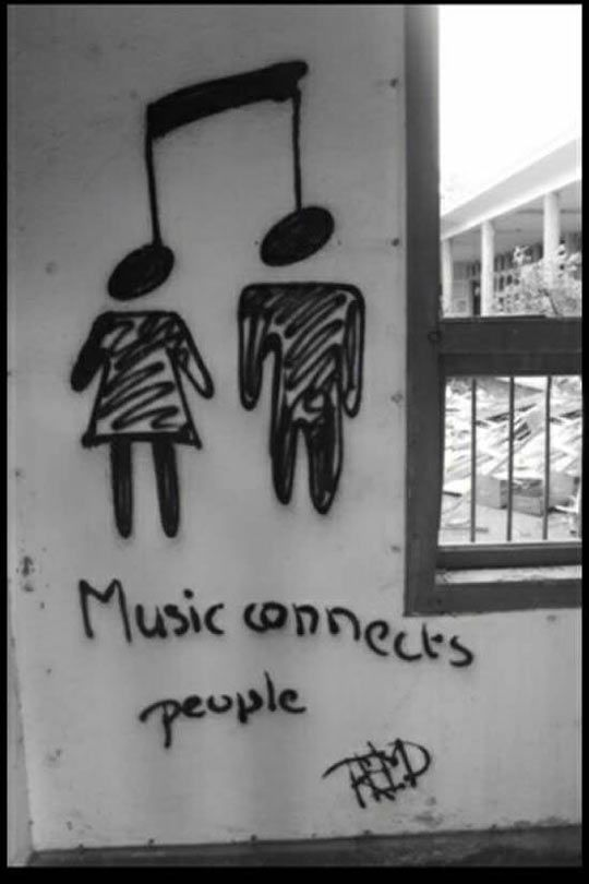 Music connect us.