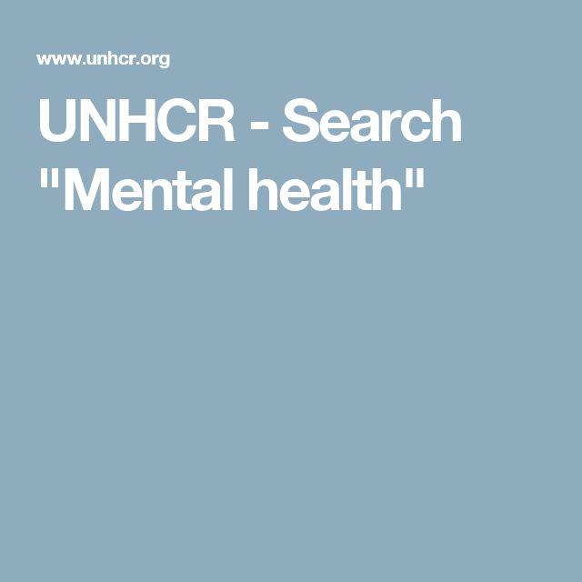"UNHCR- Search ""Mental health"""