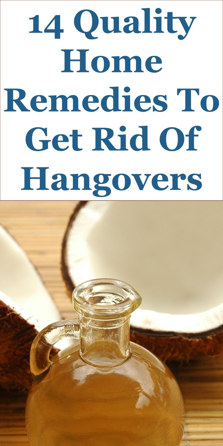 14 Quality Home Remedies To Get Rid Of Hangovers: This Guide Discusses Ideas On The Following; Hangover Home Remedies, Hangover Cure Nausea, How To Get Rid Of A Hangover Fast, Hangover Cure Drink And Tea, Hangover Cure Food, Hangover Cure Pill, Hangover Alcohol Detoxification, How To Cure Hangover Nausea And Vomiting, Etc.