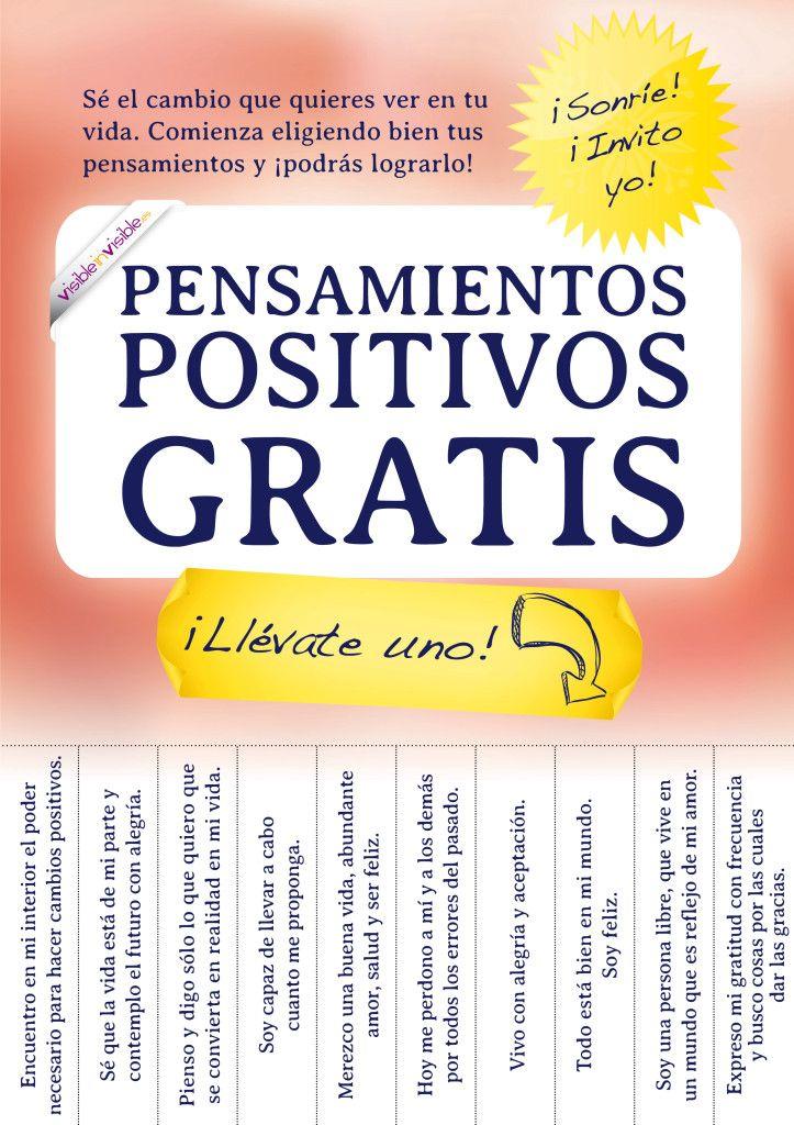 Elige un pensamiento que te haga feliz... positiv@ de mente al exterior
