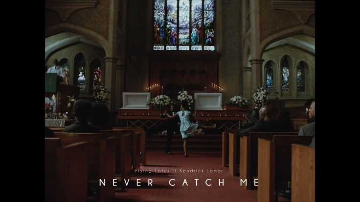 Flying Lotus - Never Catch Me ft Kendrick Lamar