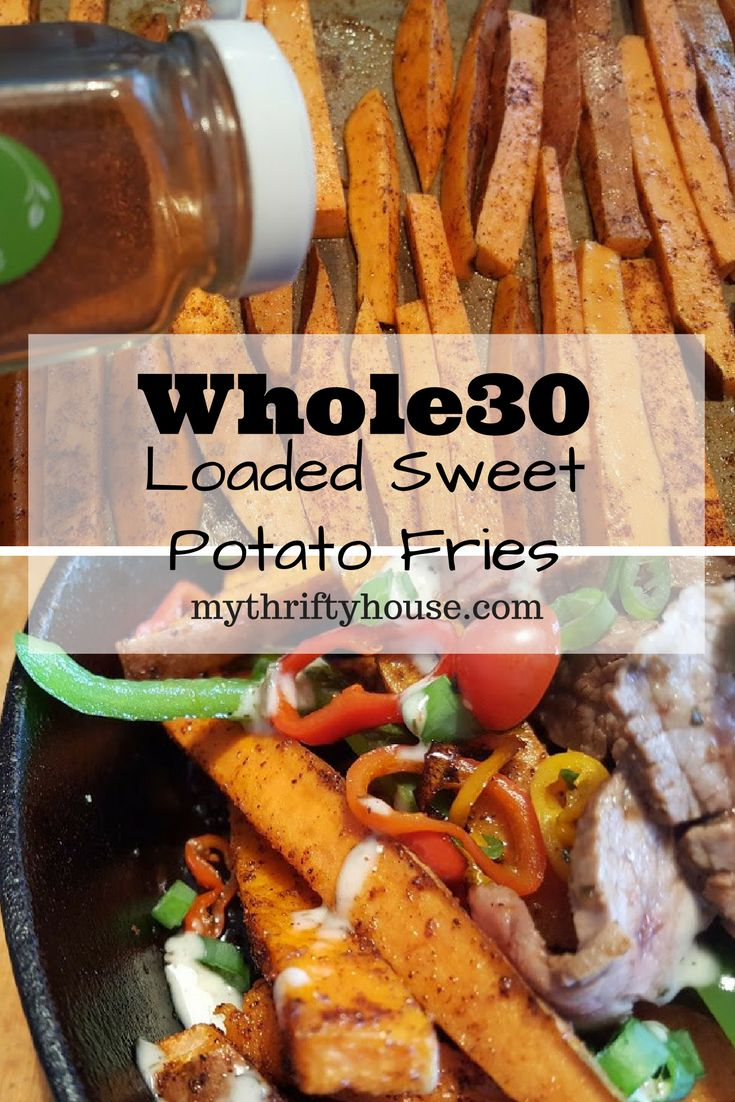 Whole30 Loaded Sweet Potato Fries make for a guilt free party Super Bowl Party.