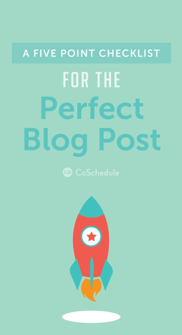 The ultimate checklist for your next blog http://coschedule.com/blog/how-to-write-a-blog-post-checklist/?utm_campaign=coschedule&utm_source=pinterest&utm_medium=CoSchedule&utm_content=How%20To%20Write%20A%20Blog%20Post%3A%205-Point%20Checklist