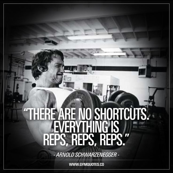 """There are no shortcuts. Everything is reps, reps, reps."" - Arnold Schwarzenegger quote. Enjoy this and all our quotes on gymquotes.co!"