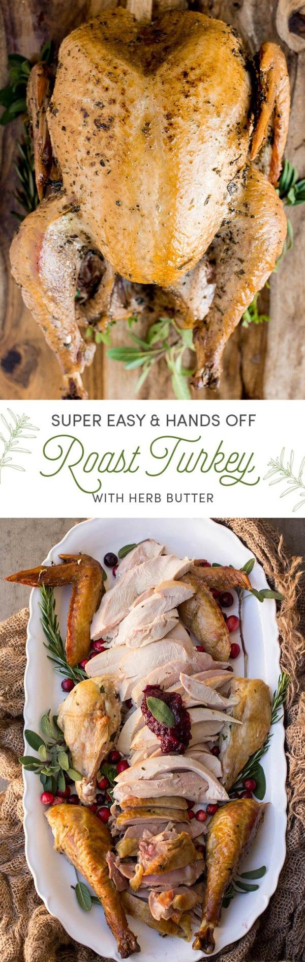 Easy Roast Turkey with Herb Butter is Simple, Juicy, and Delicious