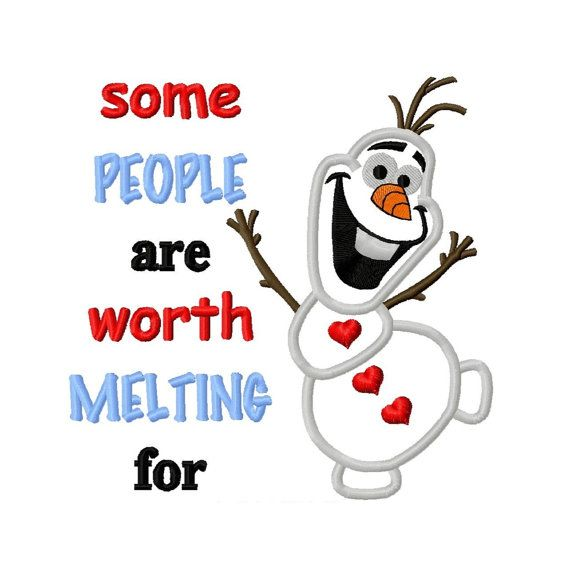 Frozen Snowman 2 Applique Embroidery Design 4x4 5x5 6x6 7x7 8x8 Olaf Some people are worth melting for INSTANT DOWNLOAD on Etsy, $4.00