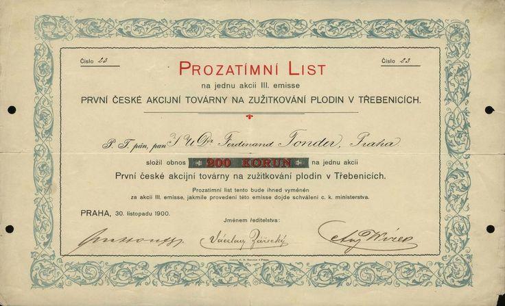 První česká akcijní továrna na zužitkování plodin v Třebenicích. Prozatímní list na jednu akcii v hodnotě 200 Korun. Praha, 1900.