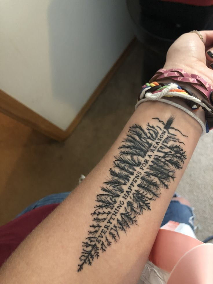 Tree with quote inside tattoo. My newest tattoo, perfect for Oregon lovers and open-minded people. everything happens for a reason. Completely original. Had an amazing artist make the perfect copy of it. Credit to me for all the copy cats out there