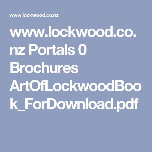 www.lockwood.co.nz Portals 0 Brochures ArtOfLockwoodBook_ForDownload.pdf