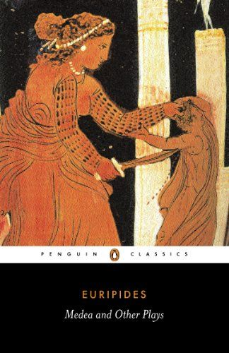 Medea and Other Plays : Medea; Hecabe; Electra; Heracles