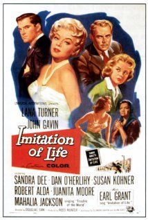 Imitation of Life starring Lana Turner, John Gavin and Sandra Dee, 1959