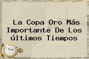 http://tecnoautos.com/wp-content/uploads/imagenes/tendencias/thumbs/la-copa-oro-mas-importante-de-los-ultimos-tiempos.jpg Calendario Copa Oro 2015. La Copa Oro más importante de los últimos tiempos, Enlaces, Imágenes, Videos y Tweets - http://tecnoautos.com/actualidad/calendario-copa-oro-2015-la-copa-oro-mas-importante-de-los-ultimos-tiempos/
