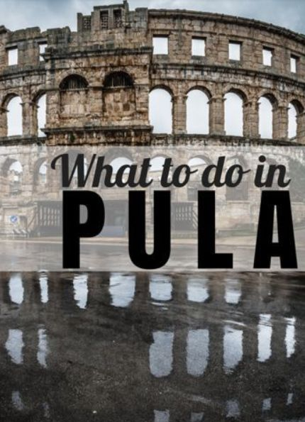Travel Croatia Guide: 10 Things to Do in Pula #Croatia #Pula