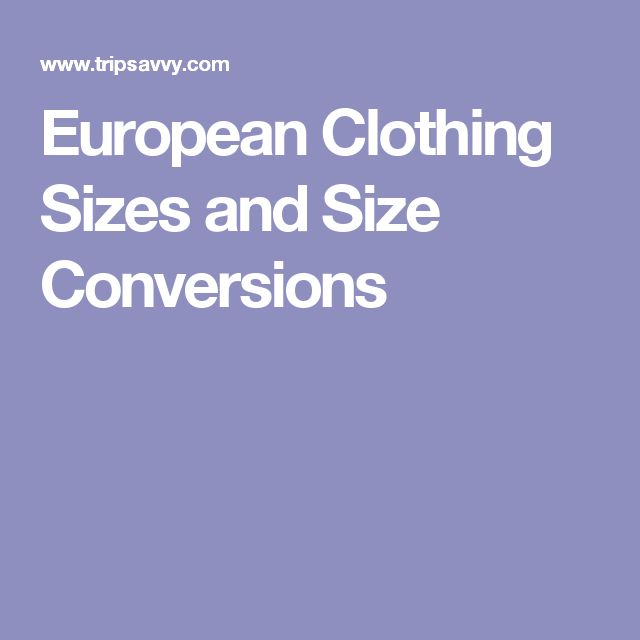 European Clothing Sizes and Size Conversions