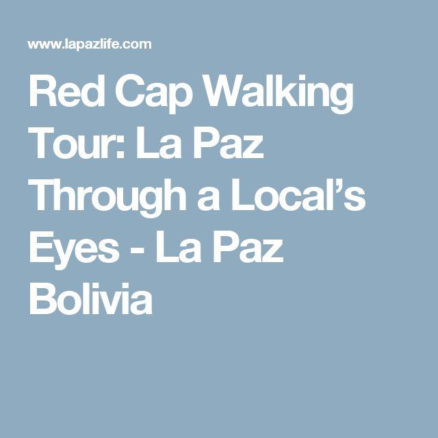Red Cap Walking Tour: La Paz Through a Local's Eyes - La Paz Bolivia