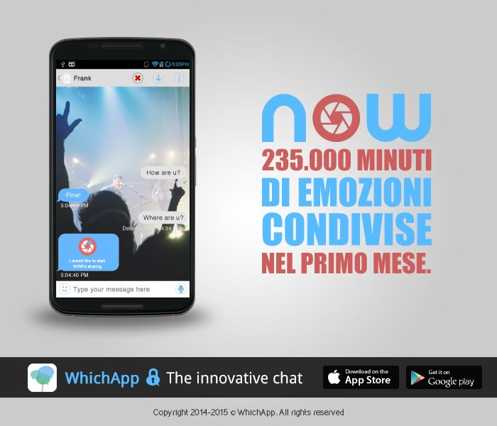 WhichApp #Now, 235.000 minuti di emozioni condivise nel primo mese. #livestreaming #messaging #chat www.whichapp.it