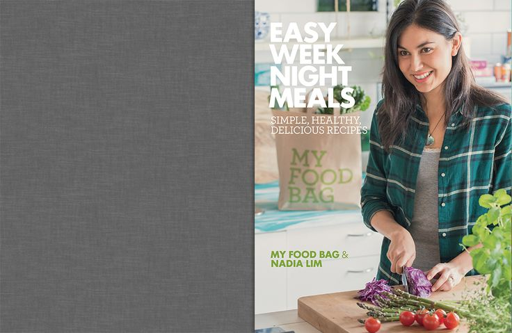 Easy Week Night Meals Cookbook Recipes | Nadia Lim