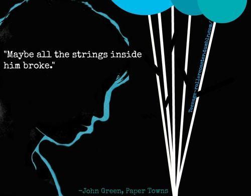 Maybe all the strings inside him broke