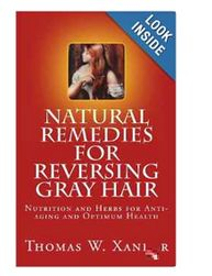 Natural Remedies for Reversing Gray Hair http://grayhairsolutions.blogspot.ca/2013/03/best-natural-gray-hair-cures.html