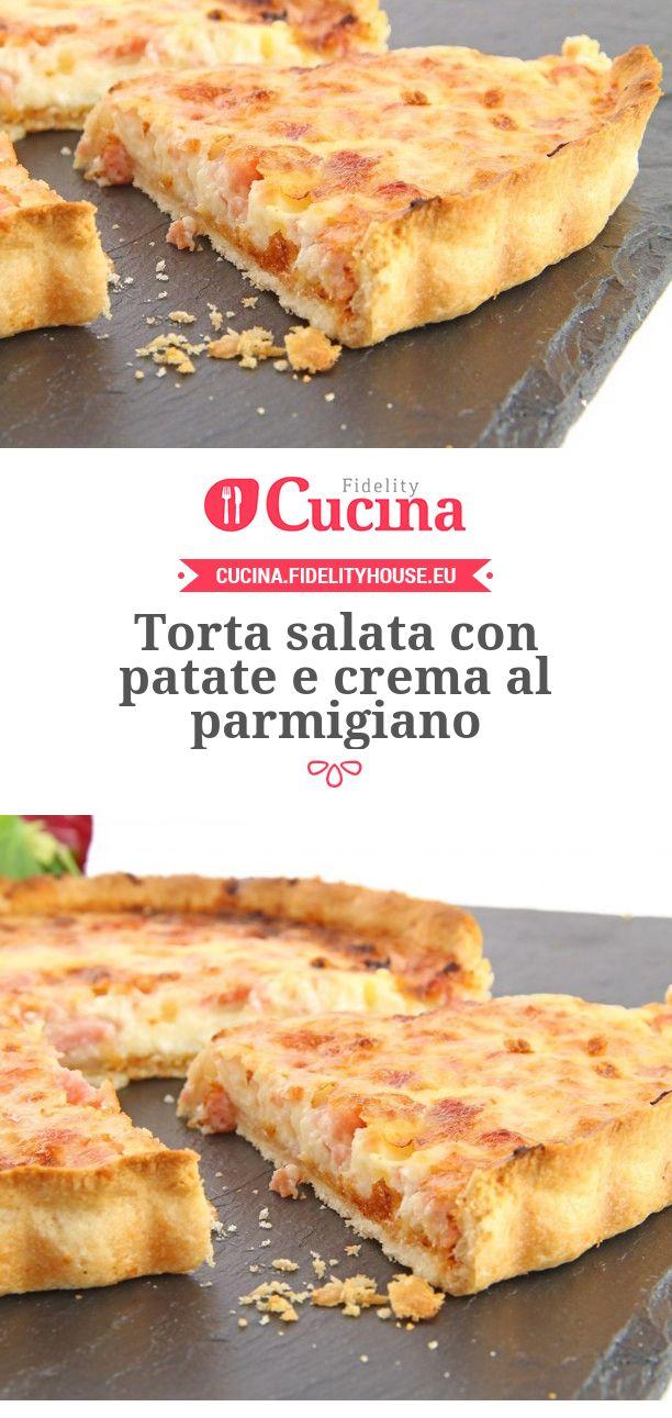 Torta salata con #patate e crema al #parmigiano