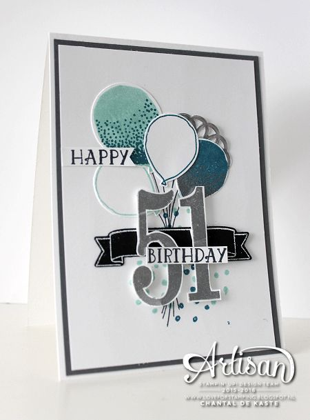 Masculine Birthday card using the Number of Years bundle and Balloon Celebration bundle ~ Chantal de Kaste