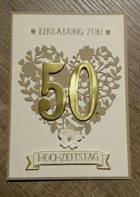 Corina´s Stempel  Und Bastelwerkstatt: Einladungskarten Zu Goldenen Hochzeit