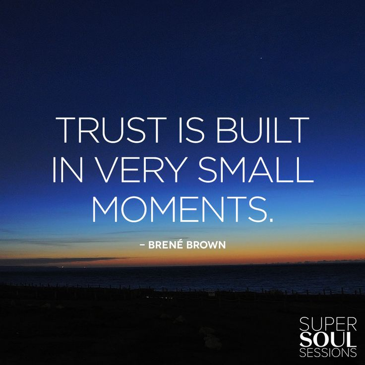 "Trust Quotes Pic: Brene Brown Quote About Trust ""Trust Is Built In Very"