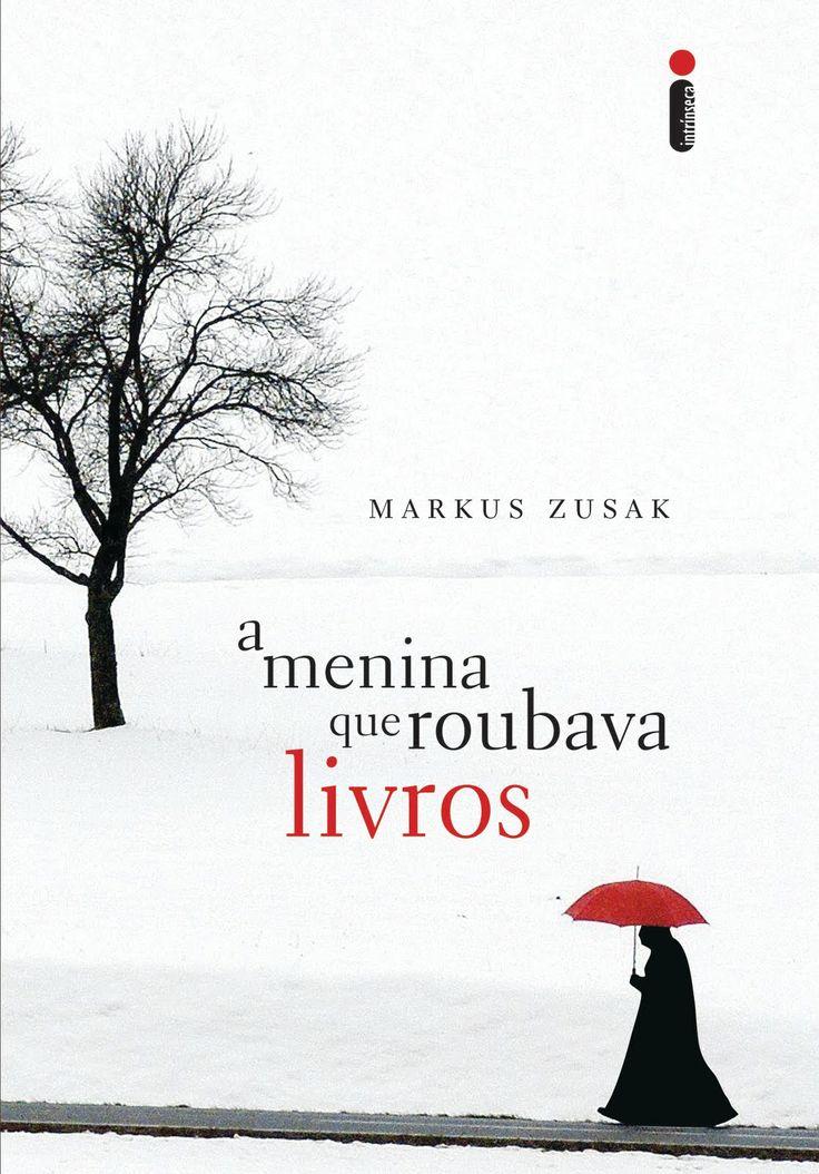 A menina que roubava livros - Makus Zusak