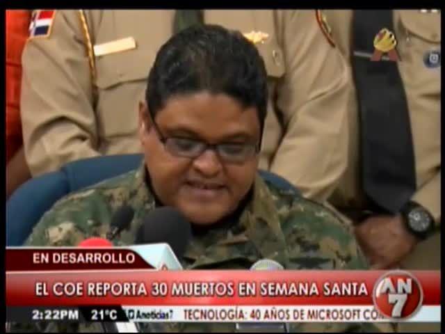 El COE Reporta 30 Muertos En Semana Santa 2015 #Video