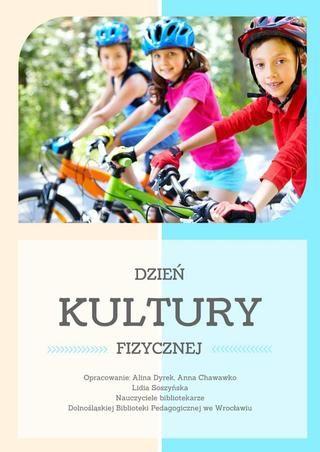 Dzień Kultury Fizycznej to święto, którego idea jest w Polsce coraz bardziej popularna. Zestawienie literatury