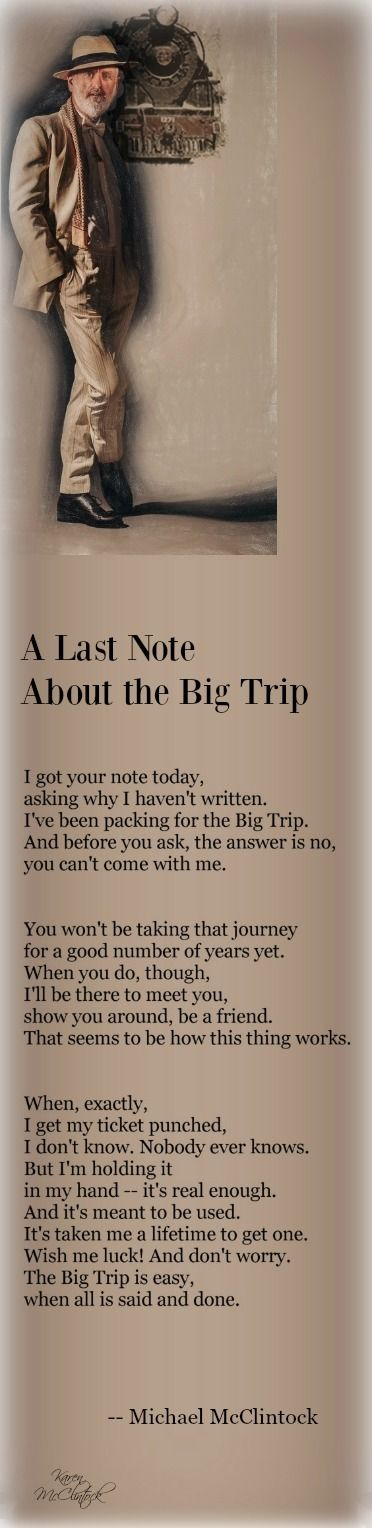 Poem: A Last Note About the Big Trip -- by Michael McClintock.